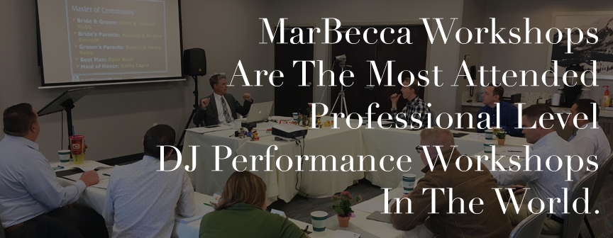 MarBecca Workshops Are The Most Attended Professional Grade DJ Performance Workshops In The World